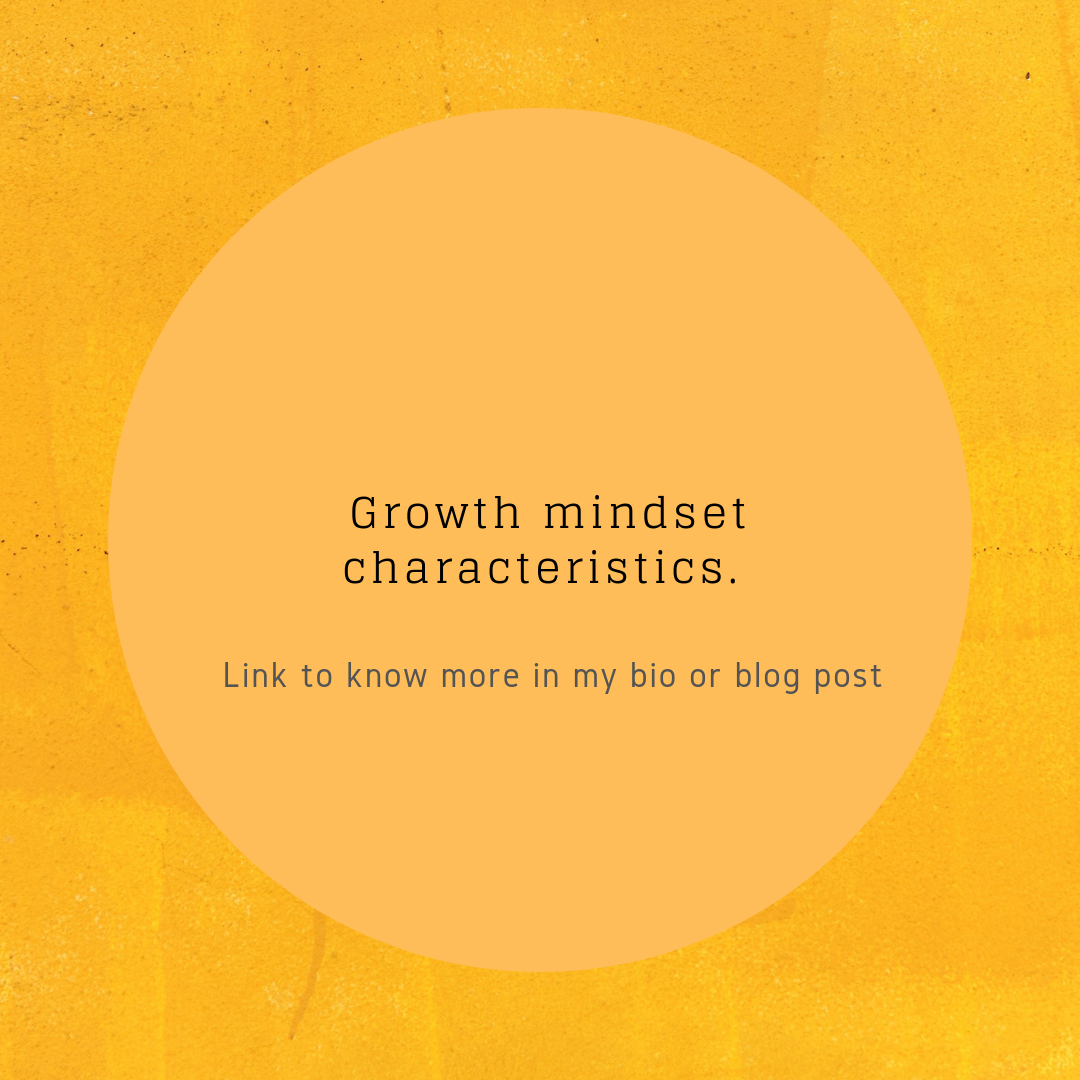 Growth mindset characteristics.