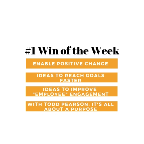#1 Win of the Week: Purpose