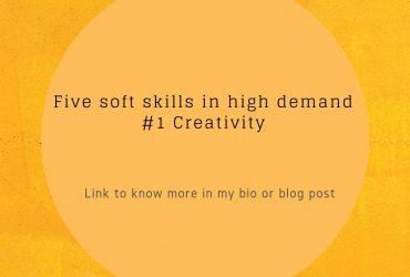 Five soft skill in high demand – 1st Creativity
