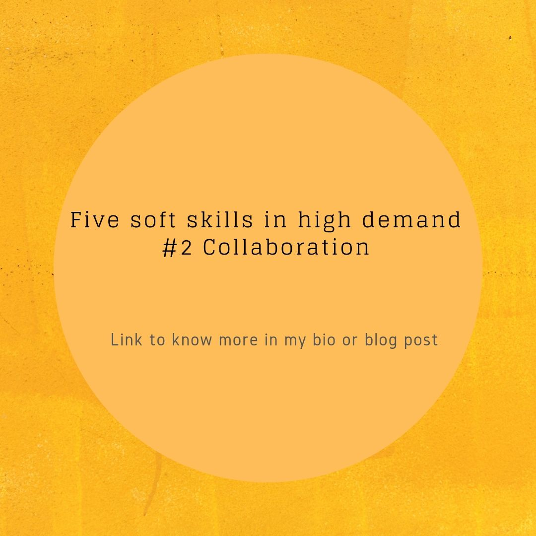 Five soft skills in high demand – 2nd collaboration