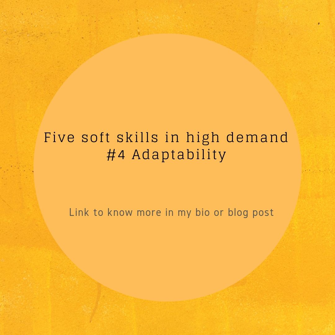 Five soft skills in high demand – 4th Adaptability