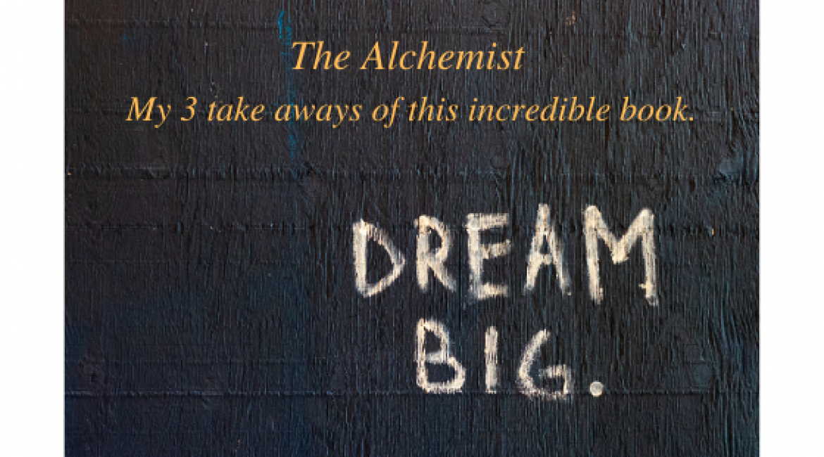 The Alchemist – We Must Take Risks to Win Rewards